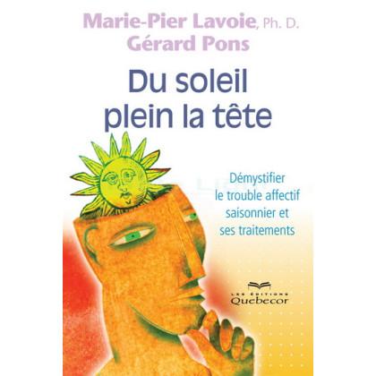 DU SOLEIL PLEIN LA TETE - Marie-Pier Lavoie, Gérard Pons