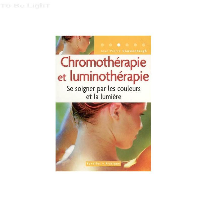 CHROMOTHERAPIE ET LUMINOTHERAPIE  Jean-Pierre Couwenbergh