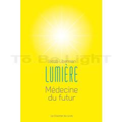 LUMIERE MEDECINE DU FUTUR